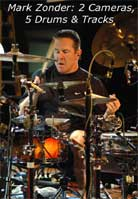 Mark Zonder – 2 Cameras, 5 Drums and 13 Tracks