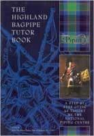 National Piping Centre – The Highland Bagpipe Tutor Book 1