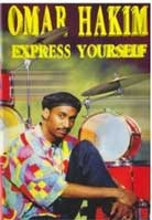 Omar Hakim – Express Yourself