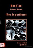 Oscar Herrero – Hechizo (Libro de partituras)