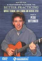 Peter Huttlinger – Guitarist's Guide to Better Practicing