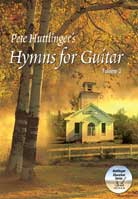 Pete Huttlinger – Hymns for Guitar Volume 2