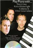 "Play Piano with David Gray, Rufus Wainwright, ""Coldplay"" and Other Great Artists"