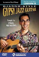 Paul Mehling – Learn To Play Django-Style Gypsy Jazz Guitar Vol. 2 Soloing