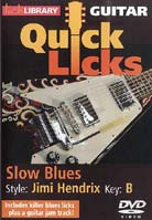 Quick Licks – Slow Blues Style Jimi Hendrix