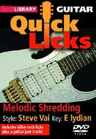 Quick Licks – Melodic Shredding Style Steve Vai