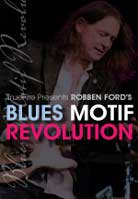Robben Ford – Blues Motif Revolution