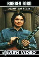 Robben Ford – Playin' The Blues