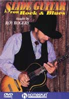 Roy Rogers – Slide Guitar For Rock & Blues
