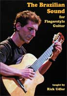 Rick Udler – The Brazilian Sound for Fingerstyle Guitar