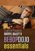 Sheryl Bailey – Bebop Dojo: Essentials