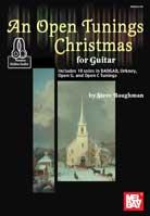 Steve Baughman – An Open Tunings Christmas for Guitar