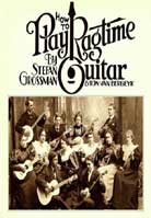 Stefan Grossman & Ton Van Bergeyk – How To Play Ragtime Guitar