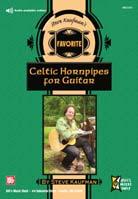 Steve Kaufman – Favorite Celtic Hornpipes for Guitar