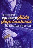 Sonny Landreth – Slide Supernatural