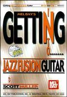 Scott Miller – Getting into Jazz Fusion Guitar