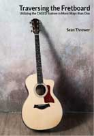 Sean Thrower – Traversing the Fretboard