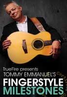Tommy Emmanuel – Fingerstyle Milestones