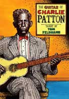 Tom Feldmann – The Guitar Of Charlie Patton