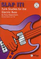 Tony Oppenheim – Slap It! Funk Studies for the Electric Bass