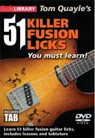 Tom Quayle – 51 Killer Fusion Licks You Must Learn