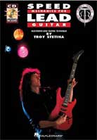 Troy Stetina – Speed Mechanics for Lead Guitar