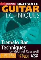 Ultimate Guitar Techniques – Tremelo Bar Techniques