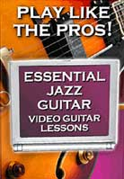 Video Guitar Lessons: Essential Jazz Guitar Volume 1, 2, 3