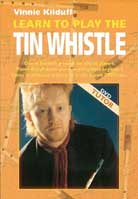 Vinnie Kilduff – Learn To Play The Tin Whistle