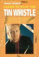 Vinnie Kilduff – Learn To Play The Tin Whistle