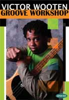 Victor Wooten – Groove Workshop