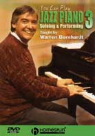 Warren Bernhardt – Soloing & Performing: You Can Play Jazz Piano Volume 3