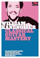 William Kanengiser: Classical Guitar Mastery