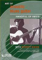 Woody Mann – Art Of Acoustic Blues Guitar: Handful Of Riffs