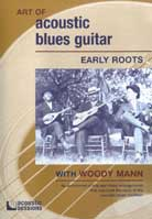 Woody Mann – The Art of Acoustic Blues Guitar: Early Roots