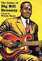 Woody Mann – The Guitar of Big Bill Broonzy