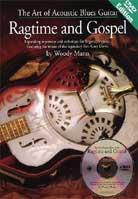 Woody Mann: The Art Of Acoustic Blues Guitar – Ragtime and Gospel