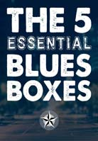 The Woodshed Lessons – The 5 Essential Blues Boxes